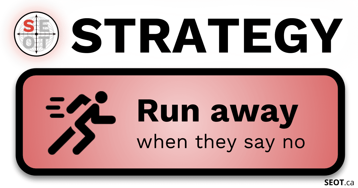 SEOT.ca Goal Setting Strategy - Run Away when they say no